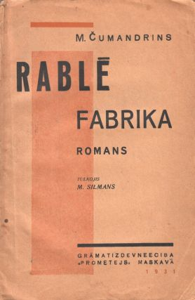 Rable fabrika: romans. Translated by M. Silmans.