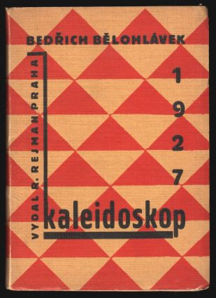 Kaleidoskop: epigramy, satiry a smutky z let 1923-27 [Caleidoscope: epigrams, satires and regrets...