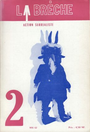 La Brèche: action surréaliste, nos. 1-8 (all published). André Breton, head,...