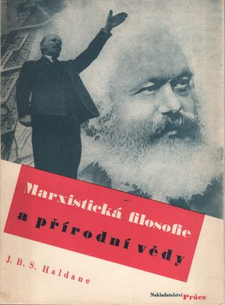 Marxistická filosofie a přírodní vědy [The Marxist philosophy and the natural sciences].;...