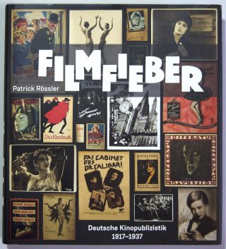 Filmfieber: Deutsche Kinopublizistik 1917-1937 [Film fever: German film-related publications...