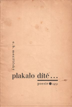Plakalo dítě...: poesie [A child was crying...: poetry].